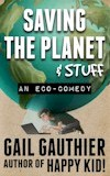 Saving the Planet and Stuff - eBook